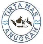 PT. Tirtamas Anugrah